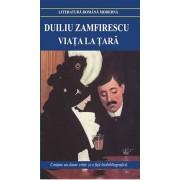 Viata la tara. Tanase Scatiu/Duiliu Zamfirescu