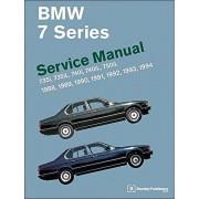 BMW 7 Series (E32) Service Manual: 735i, 735iL, 740i, 740iL, 750iL: 1988, 1989, 1990, 1991, 1992, 1993, 1994, Hardcover/Bentley Publishers