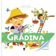 Gradina. Enciclopedia celor mici. Larousse