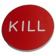 Kisméretű KILL gomb