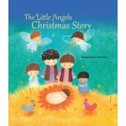 The Little Angels Christmas Story, Hardcover