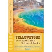 Compass American Guides: Yellowstone and Grand Teton National Parks, Paperback (5th Ed.)/Fodor's Travel Guides