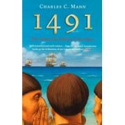 1491. The Americas Before Columbus, Paperback/Charles C. Mann