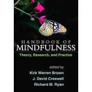 Handbook of Mindfulness. Theory, Research, and Practice, Paperback/***