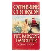 The parson's daughter - Catherine Cookson - Livre