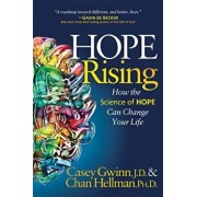 Hope Rising: How the Science of Hope Can Change Your Life, Paperback/Casey Gwinn