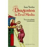 DRAGOSTEA IN EVUL MEDIU