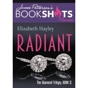 Radiant: The Diamond Trilogy, Book II, Paperback
