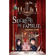 Secrete de familie/Gareth P. Jones