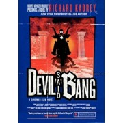 Devil Said Bang: A Sandman Slim Novel, Paperback/Richard Kadrey