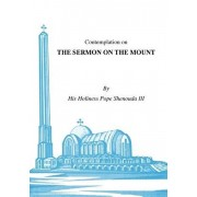 Contemplations on the Sermon on the Mount, Paperback/H. H. Pope Shenouda III