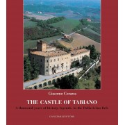 Gangemi castle of Tabiano. A thousand years of history, legends, in the P... Corazza Giacomo(eBook)