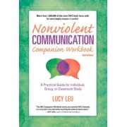 Nonviolent Communication Companion Workbook, 2nd Edition, Paperback