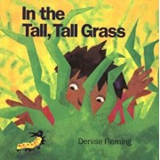 In the Tall, Tall Grass (Big Book), Paperback/Denise Fleming
