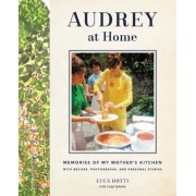 Audrey at Home: Memories of My Mother's Kitchen, Hardcover