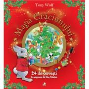 Magia Craciunului. 24 de povesti in asteptarea lui Mos Craciun Tony Wolf