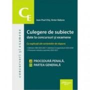 Culegere de subiecte date la concursuri si examene. 4 Procedura penala. Partea generala