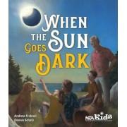 When the Sun Goes Dark, Paperback