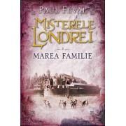 Misterele Londrei. Marea familie (vol. 3) (eBook)