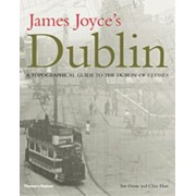 James Joyce's Dublin. A Topographical Guide to the Dublin of Ulysses, Hardback/Clive Hart