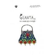 Geanta, un amor de-o viata/Dominique Loreau