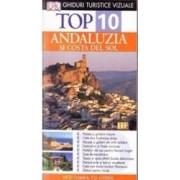 Top 10 Andaluzia si Costa del Sol ed.3 - Ghiduri turistice vizuale