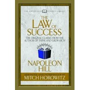 The Law of Success (Condensed Classics): The Original Classic from the Author of Think and Grow Rich, Paperback/Napoleon Hill