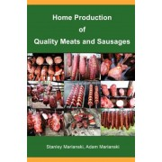 Home Production of Quality Meats and Sausages, Paperback