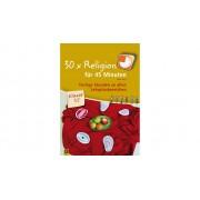 Verlag an der Ruhr 30 x Religion für 45 Minuten - Klasse 1/2