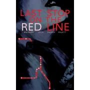 Last Stop on the Red Line, Paperback/Paul Maybury