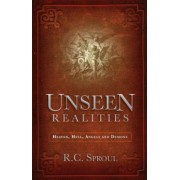Unseen Realities: Heaven, Hell, Angels and Demons, Paperback