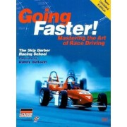 Going Faster!: Mastering the Art of Race Driving: The Skip Barber Racing School, Paperback