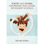 Poetry and Stories for Primary and Lower Secondary Schools, Paperback