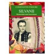 Silvanii. Memorialul unui bucovinean - Constantin Padure