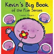 Kevin's Big Book of the Five Senses - Slegers, Liesbet