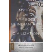 Myths and Symbols in Indian Art and Civilization (Zimmer Heinrich Robert)(Paperback) (9780691176048)