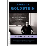 Incompleteness: The Proof and Paradox of Kurt Godel, Paperback