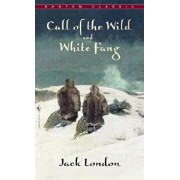 Call of the Wild, White Fang/Jack London