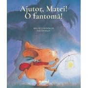 """Ajutor, Matei! O fantoma!"" - Brigitte Weninger"