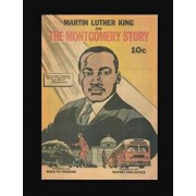 Martin Luther King and the Montgomery Story, Paperback/Thomas Publications