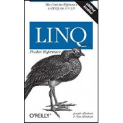 Linq Pocket Reference: Learn and Implement Linq for .Net Applications, Paperback/Joseph Albahari