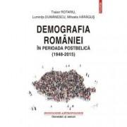 Demografia Romaniei in perioada postbelica 1948-2015
