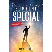 You Are Truly Someone Special, Paperback/Sam Frost
