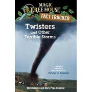 Twisters and Other Terrible Storms: A Nonfiction Companion to Magic Tree House '23: Twister on Tuesday, Paperback/Mary Pope Osborne