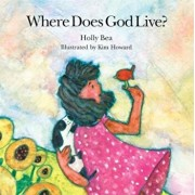 Where Does God Live', Hardcover/Holly Bea