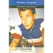 Master Jacques - The Enigma of Jacques Anquetil (Yates Richard)(Paperback) (9781874739180)