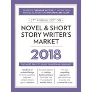 Novel & Short Story Writer's Market 2018: The Most Trusted Guide to Getting Published, Paperback