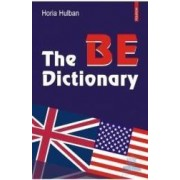 The be dictionary - Horia Hulban