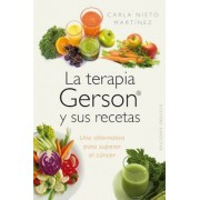 La Terapia Gerson y Sus Recetas, Paperback
