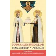 Doamna Maria Brancoveanu - Tainica biruinta a lacrimilor